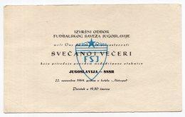 1964 YUGOSLAVIA,SERBIA, BELGRADE, YUGOSLAVIA FOOTBALL ASSOCIATION DINNER IN HONOUR OF YU-SSSR FOOTBALL MATCH - Deportes