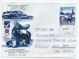2002 YUGOSLAVIA, SERBIA, RADICEVIC TO NOVI SAD, HOCKEY, STATIONERY COVER - Postal Stationery
