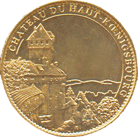 67 ORSCHWILLER CHÂTEAU DU HAUT KOENIGSBOURG 2009 MÉDAILLE SOUVENIR ARTHUS BERTRAND JETON TOURISTIQUE MEDALS TOKENS COINS - Arthus Bertrand