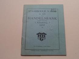 SPAARBOEKJE Nr. 164 Op Zicht Bij De HANDELSBANK Kalanderberg GENT ( Hendrickx Borgerhout Geb. 1888 ) Anno 1932 ! - Banca & Assicurazione