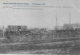 FLEURUS. GUERRE 15 NOVEMBRE 1918.SEUL WAGON EN GARE SUR LES 250 AYANT ETE EPARGNE - Fleurus