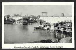 1953  --  RECONSTRUCTION DU PONT DE VILLENEUVE SAINT GEORGES  3S471 - Documentos Antiguos