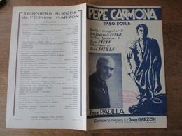 PEPE CARMONA  PAROLES ESPAGNOLES DE JOSE ANDRES DE PRADA PAROLES FRANCAISES JEAN RODOR MUSIQUE DE JOSE PADILLA - Partituren