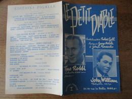 LE PETIT DIABLE  TINO ROSSI JOHN WILLIAM PAROLES FRANCAISES DE ROBERT GALL MUSIQUE DE GEORGE MOTOLA ET JOHN S.MARASCALCO - Spartiti
