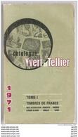 Catalogue Timbre Poste YVERT & TELLIER FRANCE Andorre Afrique Du Nord Monaco Sarre  1971  Bon état  736 Pages ! - Frankrijk