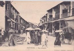 HAÏPHONG  Rue Chinoise  - Animée - Bon état - - Vietnam