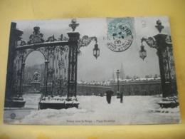 54 2152 CPA 1906 - AUTRE VUE DIFFERENTE N° 3 - 54 NANCY SOUS LA NEIGE - PLACE STANISLAS. - Nancy