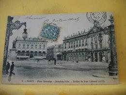 54 2166 CPA 1904 - AUTRE VUE DIFFERENTE N° 10 - 54 NANCY - PLACE STANISLAS. HOTEL DE VILLE GRILLES DE JEAN LAMOUR (1755) - Nancy