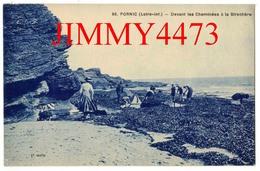 CPA - PORNIC 44 Loire Inf. - A La Pêche Devant Les Cheminées à La Birochère, Bien Animée - N° 86 - Edit. F. Chapeau - Pornic