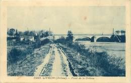 """CPA FRANCE 26 """"Livron, Pont De La Drôme"""" - Autres Communes"""