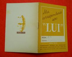 """Ww2 Carnet Ma Correspondance Avec """"LUI"""" Prisonnier De Guerre Propagande Maréchal Pétain 8x12cm - 1939-45"""