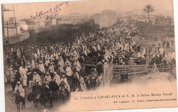 CASABLANCA-L'ARRIVEE DE S.M.. LE SULTAN MOULAY YOUSEFF - Casablanca