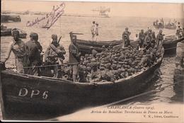 CASABLANCA-GUERRE 1914-ARRIVEE  DES BATAILLONS TERRITORIAUX DE FRANCE AU MAROC - Casablanca