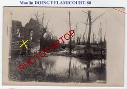 Moulin-DOINGT FLAMICOURT-Avril 1918-CARTE PHOTO Allemande-Guerre 14-18-1 WK-France-80-Militaria- - France