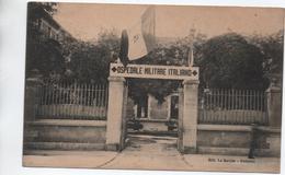 GRENOBLE (38) - LYCEE CHAMPOLLION (RARE) - OSPEDALE MILITARE ITALIANO / HÔPITAL MILITAIRE ITALIEN - Grenoble