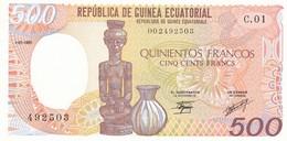 Billet  Guinée Equatoriale  500 Francs  - 1 - 01 - 1985 -  492503 -  C . 01  Etat Neuf - Equatorial Guinea