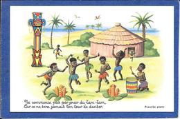 Cpa Illustrateur , Proverbe Papou , Ne Commence Pas Par Jouer Au Tam Tam.... - Ohne Zuordnung