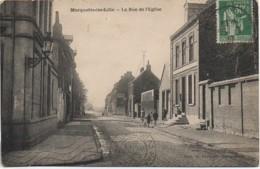 59 MARQUETTE-lez-LILLE   La Rue De L'Eglise - France