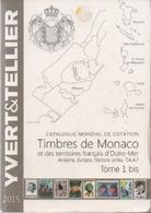 Catalogue De Cotation Yvert Et Tellier Année 2015 Monaco Et Territoire Français D'outre Mer  Très Propre - Francia