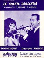 TROMPETTE - PARTITION LE SOLEIL BRILLERA PAR GEORGES JOUVIN ET DOMINIQUE - 1966 - EXC ETAT COMME NEUF - - Musique & Instruments