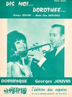TROMPETTE - PARTITION DIS MOI DOROTHEE PAR GEORGES JOUVIN ET DOMINIQUE - 1965 - EXC ETAT COMME NEUF - - Musique & Instruments