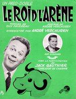 ACCORDEON - TAUROMACHIE - PARTITION LE ROI D' L'ARENE PAR ANDRE VERCHUREN - 1961 - EXC ETAT COMME NEUF - - Musique & Instruments