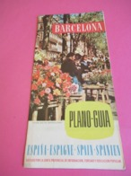 Plan-Guide/ESPAGNE/BARCELONA/en 4 Langues : Français Espagnol Anglais Allemand/Junta Provincial / 1958   PGC298 - Tourism Brochures