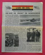 Ww2 RARE Armée Belge 16 Juin 1944 Journal L'Arc En Ciel N°16 Apporté Au Peuple Par L'Aviation Des Nations Unies 21x26 Cm - 1939-45