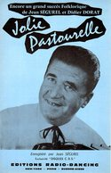ACCORDEON - 2 PARTITIONS JOLIE PASTOURELLE / PETIT BAL D'AUVERGNE PAR JEAN SEGUREL - 1964 - ETAT PROCHE DU NEUF- - Musique & Instruments