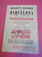 Prospectus Touristique/ESPAGNE/BARCELONA/What's Doing In Barcelona ? / American Visitors Bureau /1959       PGC301 - Tourism Brochures