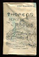 Moreau Thorens Berceau Du Maquis Résistance Savoie Annecy 1945 - Livres