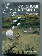 J'ai Choisi La Tempête Marie Charmming's Résistante Résistance Bretagne FFI Maquis Saint-Marcel - Books
