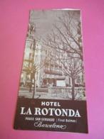 Dépliant Touristique Publicitaire/ESPAGNE/BARCELONA/Hotel La Rotonda/ Avec Tarifs  / Vers 1955   PGC303 - Tourism Brochures