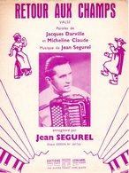 ACCORDEON -  PARTITION RETOUR AUX CHAMPS PAR JEAN SEGUREL - 1952 -EXCELLENT ETAT - - Musique & Instruments