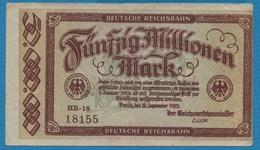 DEUTSCHE REICHSBAHN 50 MILLIONEN  Mark 18.09.1923 Serie HR-18  18155  P# S1016 - [ 3] 1918-1933 : République De Weimar