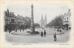 MOULINS :LA PLACE D'ALLIER - Moulins