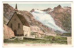 AK Gletsch (1761 M) L'Eglise Et Le Glacier Du Rhône Env. 1908 - VS Valais