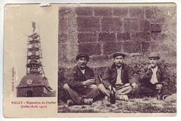 52 Nully - Réparation Du Clocher ( Juillet-Août 1910) - Ed: Jacquelin - Autres Communes