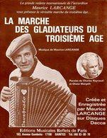 ACCORDEON - LA MARCHE DES GLADIATEURS DU 3ème AGE PAR MAURICE LARCANGE -1979 - EXCELLENT ETAT - - Musique & Instruments