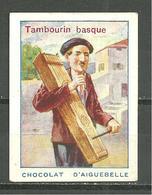 CHROMO CHOCOLAT AIGUEBELLE / INSTRUMENTS DE MUSIQUE TAMBOURIN BASQUE - Aiguebelle
