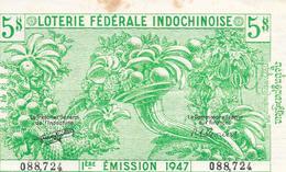 Indochine Billet De Loterie 1947 - Billets De Loterie
