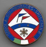 Italie - SCUOLA SCI  PEDRACES  SKISCHULE - Insigne émaillé - Sports D'hiver