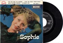 EP DEDICACé - SOPHIE - FRENCH YéYé GIRL - 1963 - T'ES PAS SEUL AU MONDE + 3 - EXC ETAT - Disco, Pop