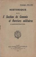HISTORIQUE 5e SECTION COMMIS OUVRIERS MILITAIRES ADMINISTRATION GUERRE 1914 1918 - 1914-18