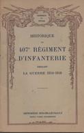 HISTORIQUE 407 REGIMENT INFANTERIE GUERRE 1914 1918 VALDAHON DOUBS - 1914-18