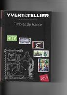 Catalogue YVERT ET TELLIER 2019 - Tome 1: Timbres De France - France