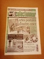 La Vie Du Collectionneur N°278 Juin 1999 Cartes Postale D'outre-mer, Banania, Les Disques Du Tour De France +++ - Brocantes & Collections