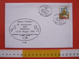 A.13 ITALIA ANNULLO 1995 STRONA VERCELLI BIELLA 50 ANNI RESISTENZA PARTIGIANI 2^ GUERRA MONDIALE WAR FILO SPINATO FIORI - Seconda Guerra Mondiale