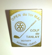 "PIN'S GOLF "" Golf De Tanlay - Open Du 1er Mai - Rotary Auxerre Ouest "" - Golf"