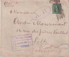 """CUBA : REC . """" LA HAVANE """" . POUR LA FRANCE . 1908 . - Briefe U. Dokumente"""